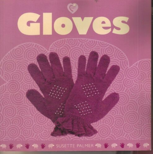 1 of 1 - Gloves by Susette Palmer (Paperback, 2009) Knitting Patterns