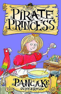 Brown, Judy, Pancake the Pirate Princess: Bk. 3 (PORTIA THE PIRATE PRINCESS), Ve