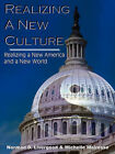 Realizing a New Culture by Norman D Livergood, Michelle Mairesse (Paperback / softback, 2007)