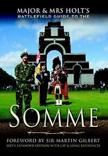 Major and Mrs Holt's Battlefield Guide to the Somme NEW BOOK