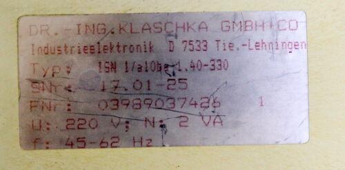KLASCHKA Laufmelder ISN 1//a10ba-1,40-1,1k 220VAC 45-62Hz gebraucht ok