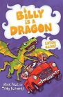 Billy is a Dragon: Eaten Alive! by Nick Falk (Paperback, 2014)