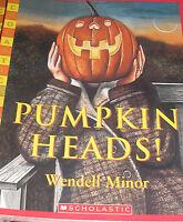 Pumpkin Heads (brand Paperback) Wendell Minor