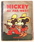 "rare livre ancien "" mickey au far west "" Walt Disney 1953 EO Coll. Hachette"
