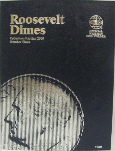 WHITMAN FOLDER ROOSEVELT DIMES #3 2005-2010 #1939