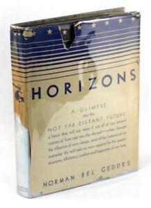 First Edition 1932 Horizons Norman Bel Geddes Art Deco Design Hardcover w/DJ