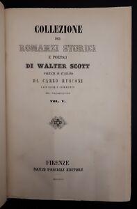 Walter-Scott-Raccolta-di-romanzi-Volume-V-parti-I-II-Firenze-Passigli-1856