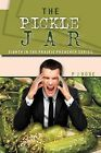 The Pickle Jar: Eighth in the Prairie Preacher Series by P J Hoge (Paperback / softback, 2012)