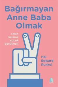 Bagirmayan-Anne-Baba-Olmak-Hal-Edward-Runkel-Yeni-Tuerkce-Kitap