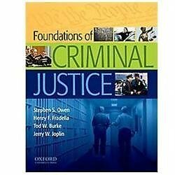 Foundations of Criminal Justice by Henry F. Fradella, Stephen S. Owen, Jerry W.