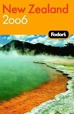 Fodor's New Zealand 2006 (Fodor's Gold Guides)