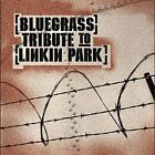 Bluegrass Tribute to Linkin Park by Various Artists (CD, Nov-2005, CMH Records)