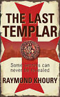 The Last Templar by Raymond Khoury (Paperback, 2006)