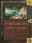 The Ruling Sea by Robert V. S. Redick (CD-Audio, 2010)