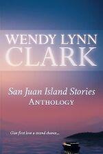 San Juan Island Stories by Wendy Lynn Clark (2014, Paperback)