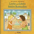 Leyla und Linda feiern Ramadan von Arzu Gürz Abay (2011, Kunststoff-Einband)