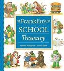 Franklin's School Treasury 9781550748772 by Paulette Bourgeois Hardback