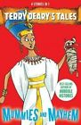 Mummies and Mayhem by Terry Deary (Paperback, 2013)