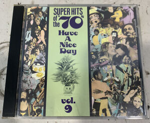 Super Hits of the '70s: Have a Nice Day, Vol. 9 Used Condition