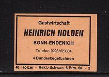 """403138/ Zündholzetikett - Gastwirtschaft """"Heinrich Nolden"""" - Bonn-Endenich"""