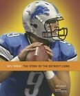 The Story of the Detroit Lions by Nate Frisch (Paperback / softback, 2013)
