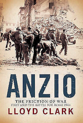 Anzio Italy And The Battle For Rome-ExLibrary