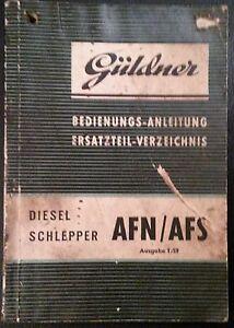 Gueldner-Schlepper-AFN-AFS-Ersatzteil-Verzeichnis-und-Betriebsanleitung