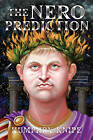 The Nero Prediction by Humphry Knipe (Hardback, 2005)