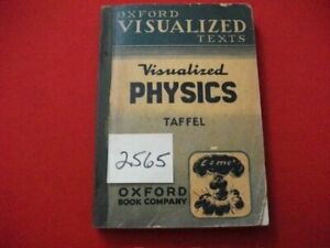VINTAGE-1950-VISUALIZED-PHYSICS-ALEXANDER-TAFFEL-OXFORD-REFERENCE-MATERIAL-VGCFA
