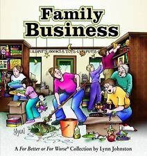 Family Business:  For Better Or For Worse Collection Johnston, Lynn Paperback