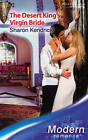 The Desert King's Virgin Bride by Sharon Kendrick (Paperback, 2007)