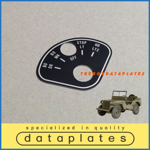FORD GPW  ROTARY LIGHT SWITCH PLATEJEEP WILLYS MB  GMC DODGE CHEVROLET GMC TAG