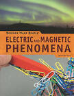 Electric and Magnetic Phenomena by Dean Galiano (Paperback / softback, 2011)