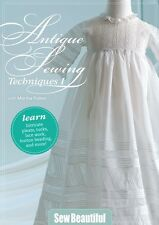 NEW! Antique Sewing Techniques I with Martha Pullen [DVD]