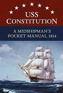 USS-Constitution-A-Midshipman-039-s-Pocket-Manual-1814-by-Eric-L-Clements