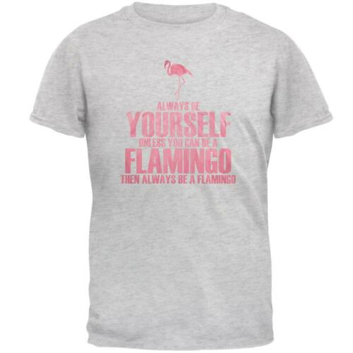 Always be Yourself Flamingo Mens T Shirt