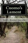 Cuomo's Lament by MR Jyoti Kumar Sarma (Paperback / softback, 2014)