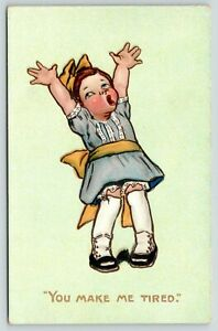 Katharine-Gassaway-Little-Girl-Throws-Up-Hands-034-You-Make-Me-Tired-034-1907-TUCK