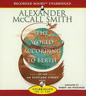 The World According to Bertie by Alexander McCall McCall Smith (CD-Audio, 2008)