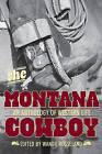 Montana Cowboy: An Anthology of Western Life by Wanda Rosseland (Paperback, 2011)