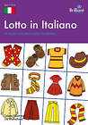 Lotto in Italiano: A Fun Way to Reinforce Italian Vocabulary by Lia Mulholland, Colette Elliott (Paperback, 2009)