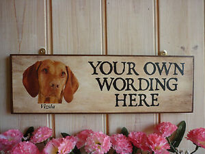 PERSONALISED-DOG-SIGN-HUNGARIAN-VIZSLA-PLAQUE-OWN-WORDING-SIGN-FUNNY-WOODEN-SIGN