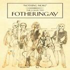 Nothing More: The Collected Fotheringay von Fotheringay (2015)