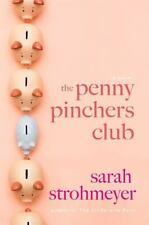 The Penny Pinchers Club - Good - Strohmeyer, Sarah - Hardcover