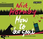 How to be good von Nick Hornby (2009)