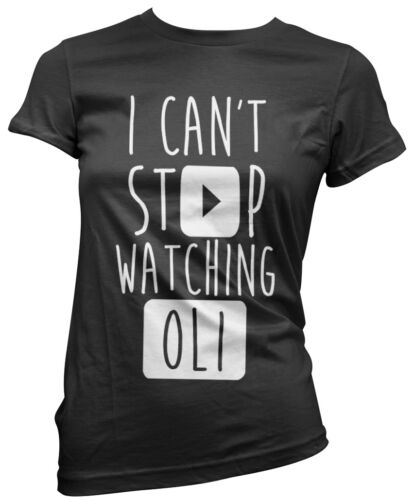 I Can/'t Stop Watching Oli Vlogger Star Youtubers Girls T-Shirt Many Sizes