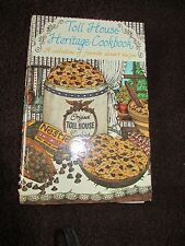 TOLL HOUSE HERITAGE COOKBOOK A COLLECTION OF FAVORITE DESSERT RECIPES 1980 VG HC