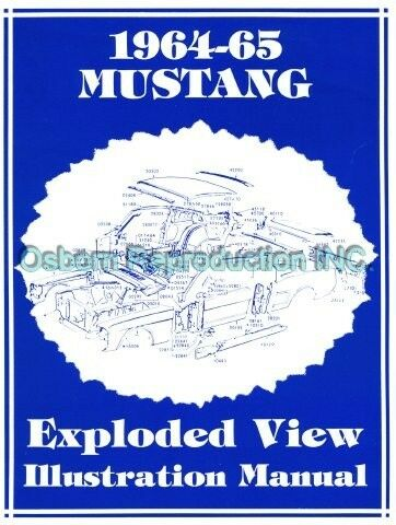 Osborn Reproductions Mustang Exploded View Illustrated 1964 1//2-1965