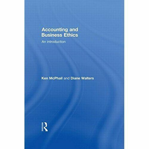 Accounting and Business Ethics: An Introduction