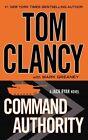 Command Authority by Mark Greaney, Tom Clancy (Hardback, 2013)
